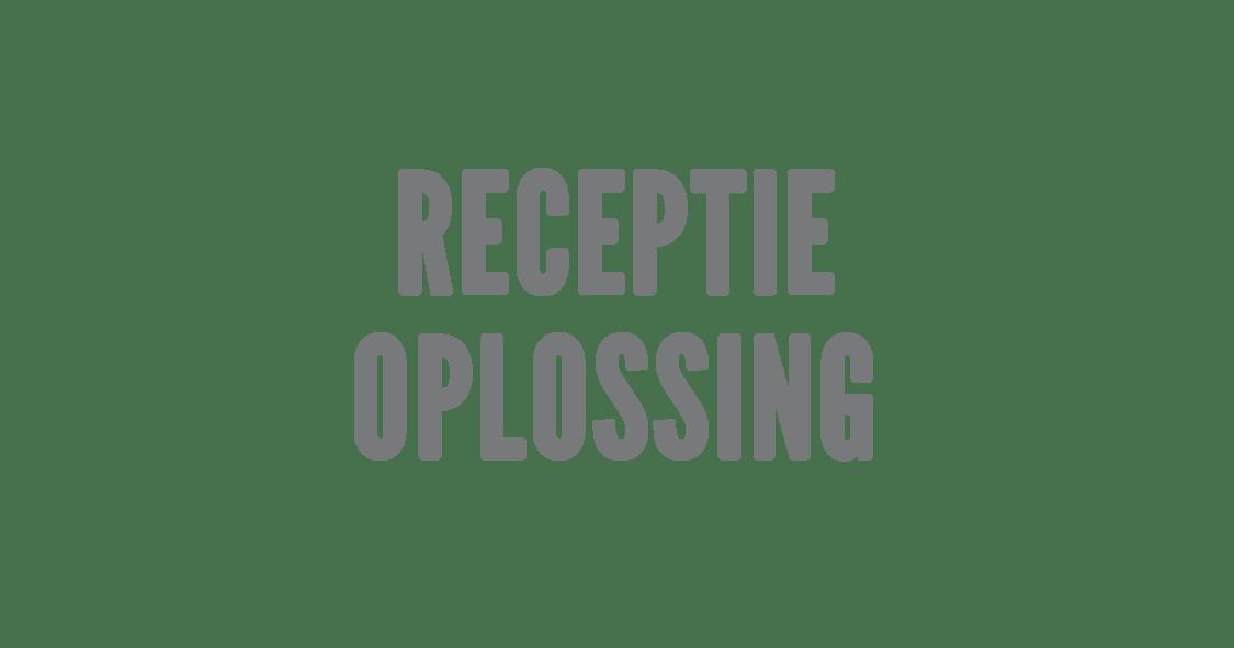 Receptie Oplossing